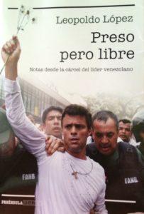 """Portada del libro """"Preso pero libre"""" de Leopoldo López"""